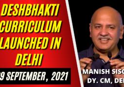 Deshbhakti Curriculum being launched by Dy CM Manish Sisodiya in Delhi
