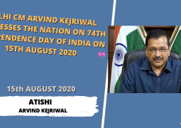 DELHI CM ARVIND KEJRIWAL ADDRESSES THE NATION ON 74TH INDEPENDENCE DAY OF INDIA [15TH AUGUST 2020]