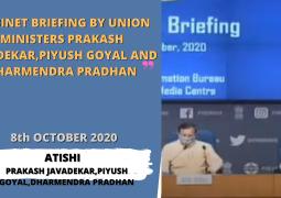 Cabinet Briefing by Union Ministers Prakash Javadekar, Piyush Goyal and Dharmendra Pradhan