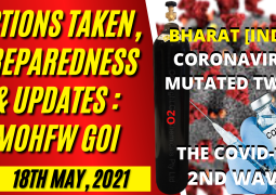 GOVT. OF INDIA BRIEFING NEWSMEN ON PREPAREDNESS, ACTIONS TAKEN & UPDATES ON CORONAVIRUS IN DELHI ON 18TH MAY 2021