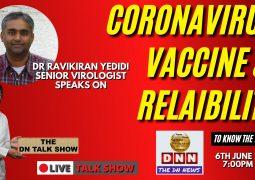 [PROMO] FACTS ABOUT CORONAVIRUS VACCINE AND RELIABILITY : DR. RAVI KUMAR YEDIDI USA RETURNED SR.VIRILOGIST